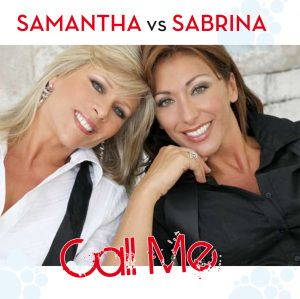 CALL ME, Samantha Vs. Sabrina