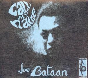 Call My Name, Joe Bataan