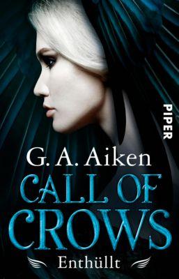 Call of Crows: Call of Crows - Enthüllt, G. A. Aiken