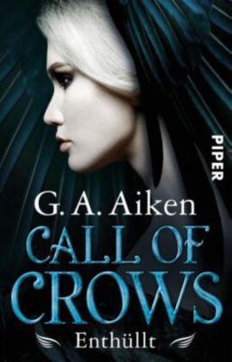 Call of Crows - Enthüllt - G. A. Aiken |