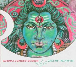 Call Of The Mystic, Maneesh Bahramji & De Moor