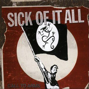 Call To Arms, Sick Of It All
