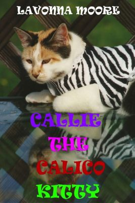 Callie The Calico Kitty, LaVonna Moore