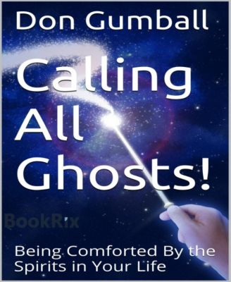 Calling All Ghosts!, Don Gumball