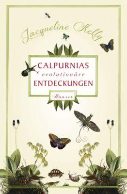 Calpurnias (r)evolutionäre Entdeckungen - Jacqueline Kelly |