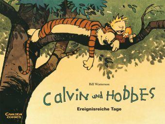 Calvin und Hobbes - Ereignisreiche Tage, Bill Watterson