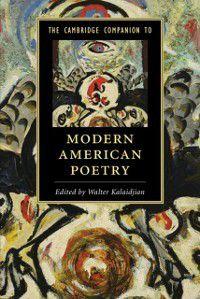 Cambridge Companions to Literature: Cambridge Companion to Modern American Poetry