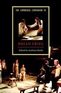 Cambridge Companions to Literature: Cambridge Companion to Brian Friel