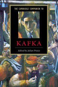 Cambridge Companions to Literature: Cambridge Companion to Kafka
