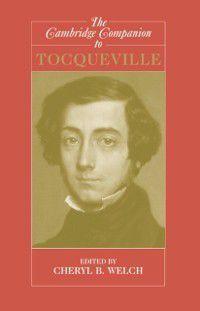 Cambridge Companions to Philosophy: Cambridge Companion to Tocqueville