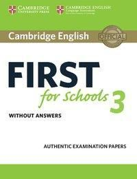 Cambridge English First for Schools 3: Student's Book without answers