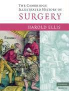 Cambridge Illustrated History of Surgery, Harold Ellis