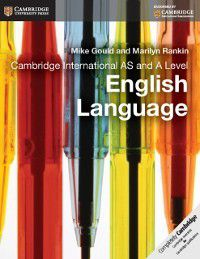 Cambridge International Examinations: Cambridge International AS and A Level English Language Coursebook Ebook, Mike Gould, Marilyn Rankin