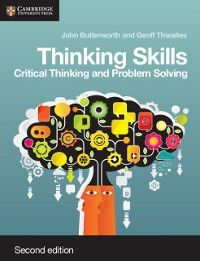 Cambridge International Examinations: Thinking Skills, John Butterworth, Geoff Thwaites