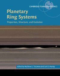 Cambridge Planetary Science: Planetary Ring Systems