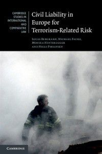 Cambridge Studies in International and Comparative Law: Civil Liability in Europe for Terrorism-Related Risk, Monika Hinteregger, Michael Faure, Lucas Bergkamp, Niels Philipsen