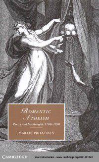 Cambridge Studies in Romanticism: Romantic Atheism, Martin Priestman