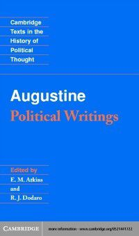 Cambridge Texts in the History of Political Thought: Augustine: Political Writings, AUGUSTINE