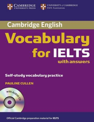Cambridge Vocabulary for IELTS with answers, w. Audio-CD