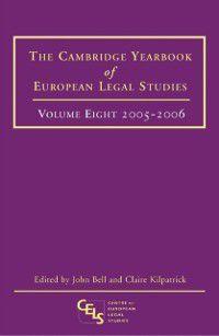 Cambridge Yearbook of European Legal Studies: Cambridge Yearbook of European Legal Studies, Vol 8, 2005-2006
