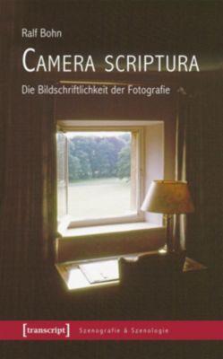 Camera scriptura - Ralf Bohn |