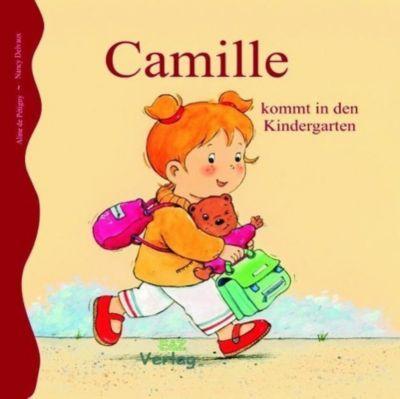 Camille kommt in den Kindergarten, Aline de Petigny, Nancy Delvaux