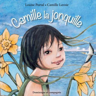 Camille la jonquille, Louise Portal