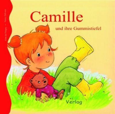 Camille und ihre Gummistiefel, Aline de Petigny, Nancy Delvaux