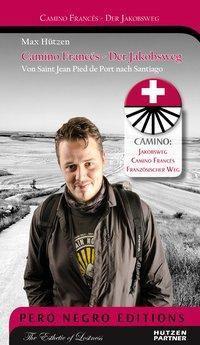 Camino Francés - Der Jakobsweg, Max Hützen