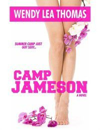 Camp Jameson, Wendy Lea Thomas