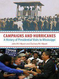 Campaigns and Hurricanes, John M. Hilpert, Zachary M. Hilpert