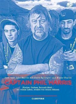 Campfire - Captain Phil Harris, Josh Harris, Jake Harris