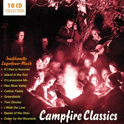 Campfire Classics - Traditionelle Lagerfeuer-Musik, 10 CDs, Various