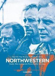 Campfire - Northwestern, Mark Sundeen, Sig Hansen