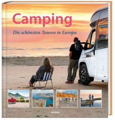 Camping - Die schönsten Touren in Europa