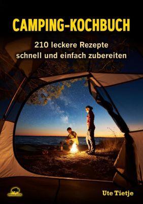 Camping-Kochbuch - Ute Tietje  