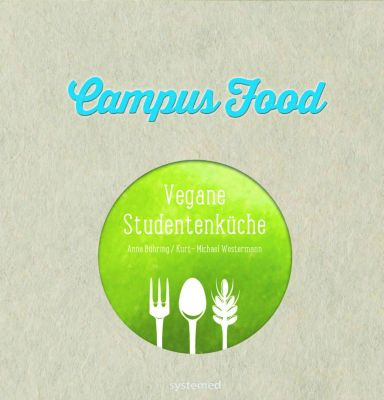 Campus Food, Anne Bühring, Kurt-Michael Westermann