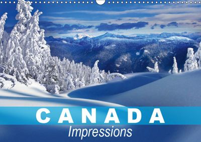Canada Impressions (Wall Calendar 2019 DIN A3 Landscape), Elisabeth Stanzer