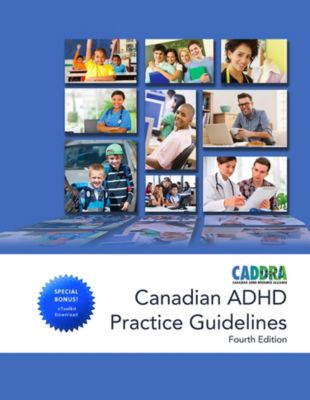 Canadian ADHD Practice Guidelines 4th edition, 2018, CADDRA