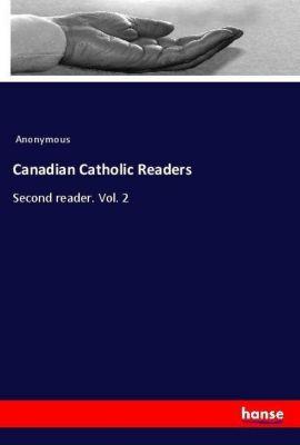 Canadian Catholic Readers, Anonymous