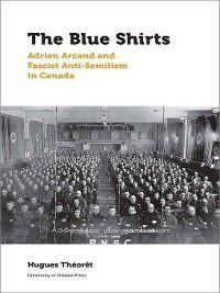 Canadian Studies: The Blue Shirts, Hugues Théorêt