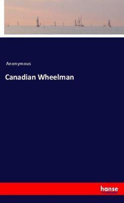 Canadian Wheelman, Anonymous