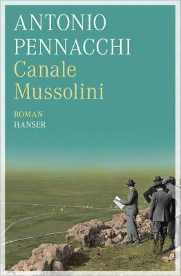 Canale Mussolini - Antonio Pennacchi |