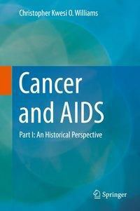 Cancer and AIDS, Christopher Kwesi O. Williams