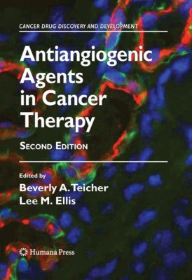Cancer Drug Discovery and Development: Antiangiogenic Agents in Cancer Therapy