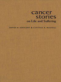 Cancer Stories, Cynthia K. Russell, David M. Gregory