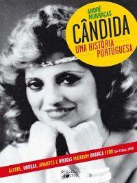 Cândida--Uma História Portuguesa, André Murraças