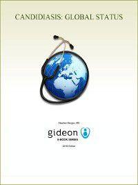 Candidiasis: Global Status, Stephen Berger