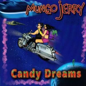 Candy Dreams, Mungo Jerry