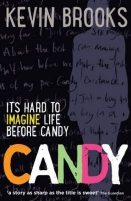Candy, English edition, Kevin Brooks